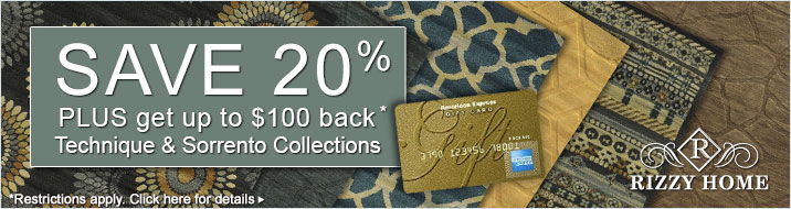 Rizzy Home - save 20% plus get up to $100 back on selected collections.