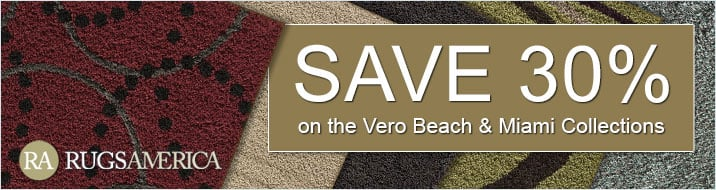 Rugs America - save 30% on the Vero Beach and Miami Collections