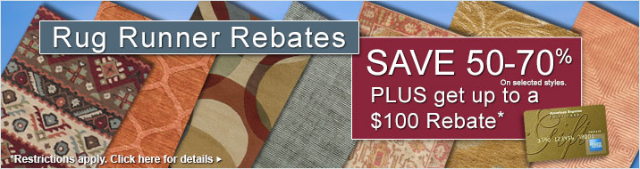 Rugs Runner Rebates - save 50-70% plus get up to $100 back.