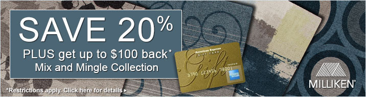 Save 20% plus get up to $100 back on the Milliken Mix and Mingle Collection