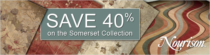 Nourison - save 40% on the Somerset Collection