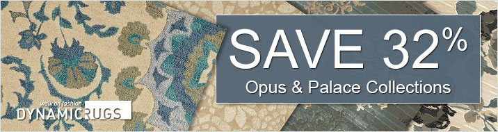 Dynamic Rugs - Save 32% on the Opus and Palace Collections.
