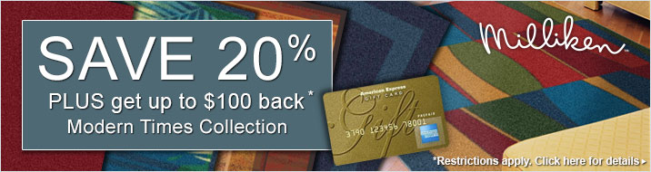 Milliken - Save 20% plus get up to $100 back on the Modern Times Collection.