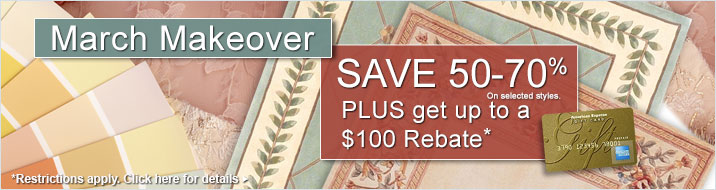 March Makeover Sale - Save 50-70% plus get up to $100 back.