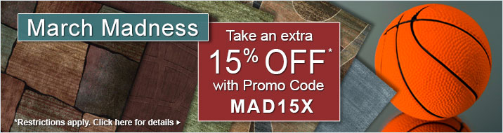 March Madness Sale - take an extra 15% off with Promo Code MAD15X.