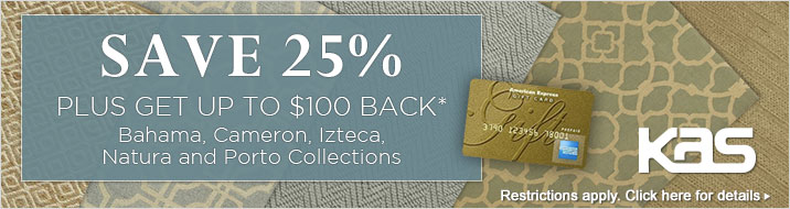 KAS Oriental - save 25% plus get up to $100 back on the Bahama, Cameron, Izteca, Natura and Porto Collections.