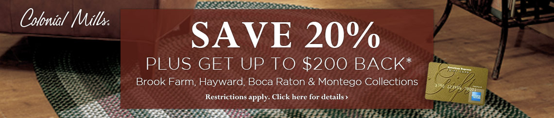 Colonial Mills - Save 20% plus get up to $100 back on selected collections.