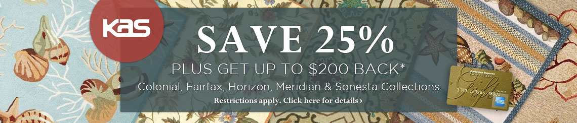 KAS Oriental - Save 25% plus get up to $100 back on the Colonial, Fairfax, Horizon, Meridian and Sonesta Collections.