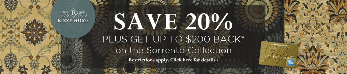 Rizzy Home - Save 20% plus get up to $200 back on the Sorrento Collection.