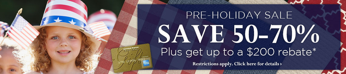 Pre-Holiday Sale - Save 50-70% plus get a rebate of up to $200.
