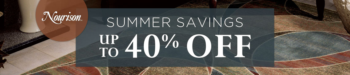 Nourison - Summer Savings up to 40% off.