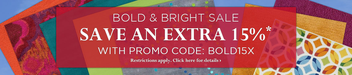 Bold and Bright Sale - Take an extra 15% off with Promo Code BOLD15X.