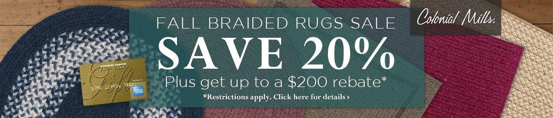 Colonial Mills Fall Braided Rugs Sale - Save 20% plus get up to $200 back.