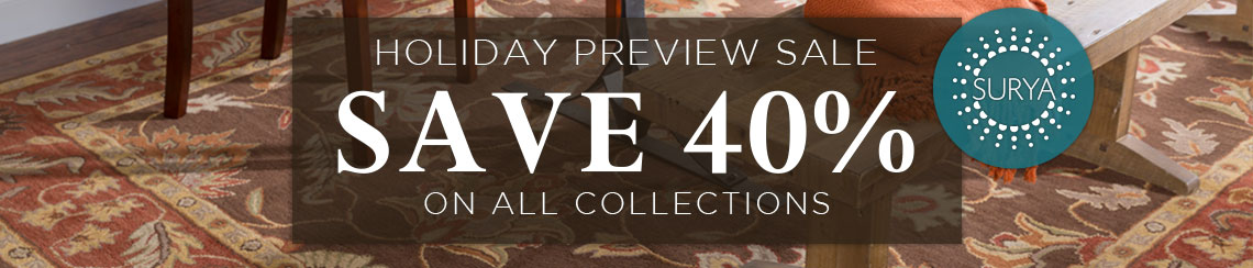 Surya Holiday Preview Sale - Save 40% on all collections.