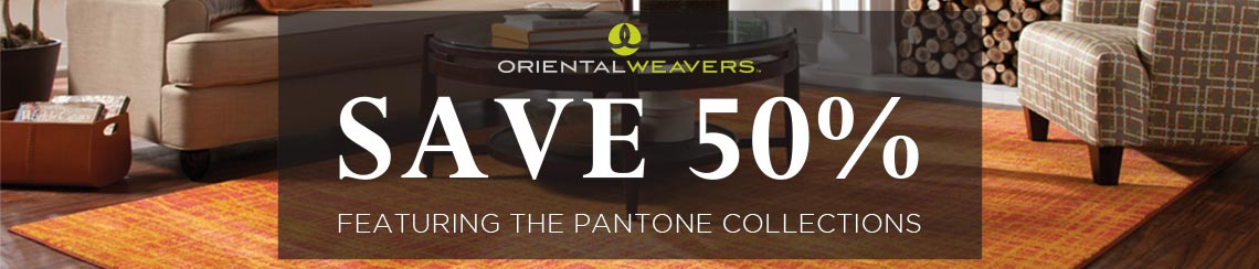 Oriental Weavers - Save 50%, featuring the Pantone Collections