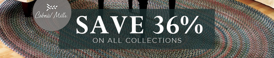 Colonial Mills - Save 36% on all collections.