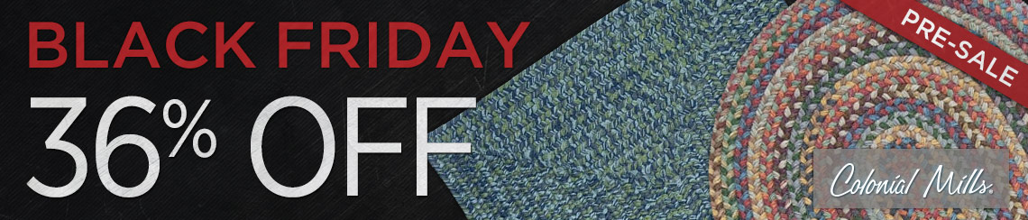 Colonial Mills - Save 36% on all collections of braided rugs.