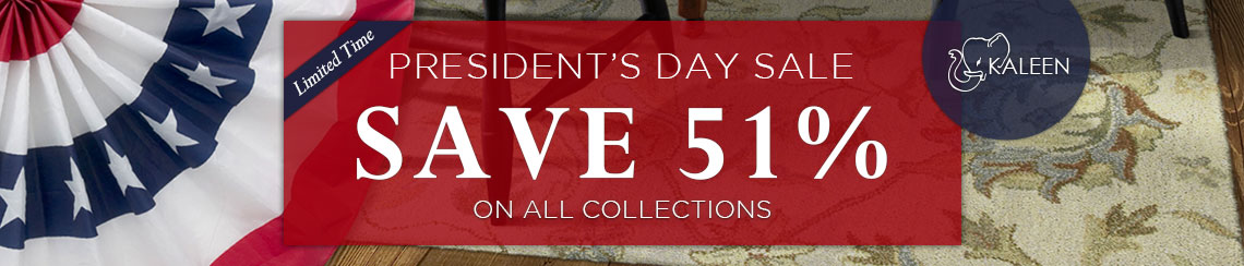 Kaleen President's Day Sale - Save 51%