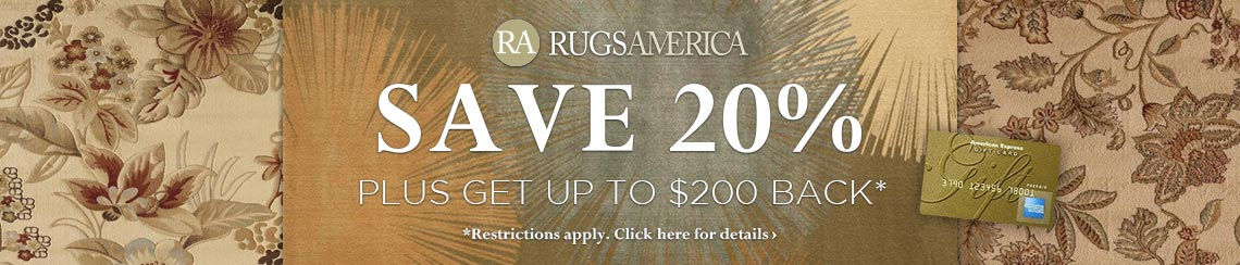 Rugs America - Save 20% plus get up to a $200 rebate.