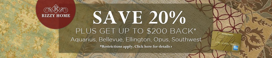 Rizzy Home - Save 20% plus get up to $200 back on selected collections.