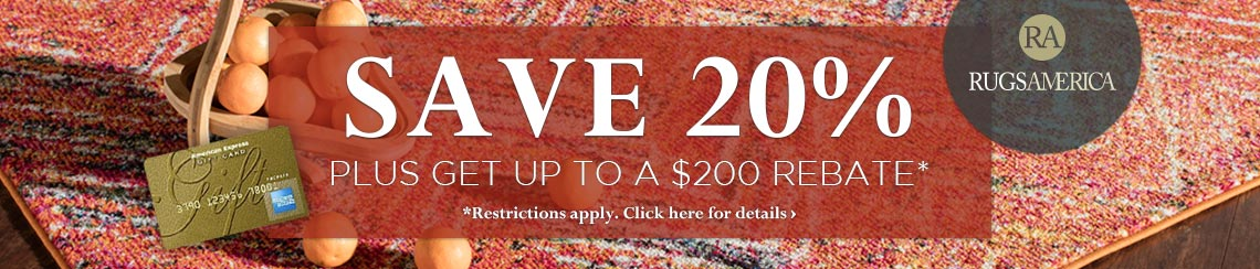 Rugs America - Save 20% plus get up to $200 back.