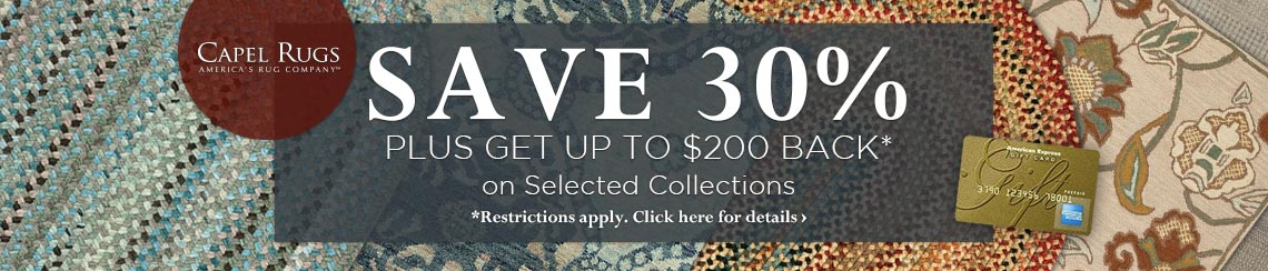 Capel Rugs - Save 30% plus get up to$200 back.