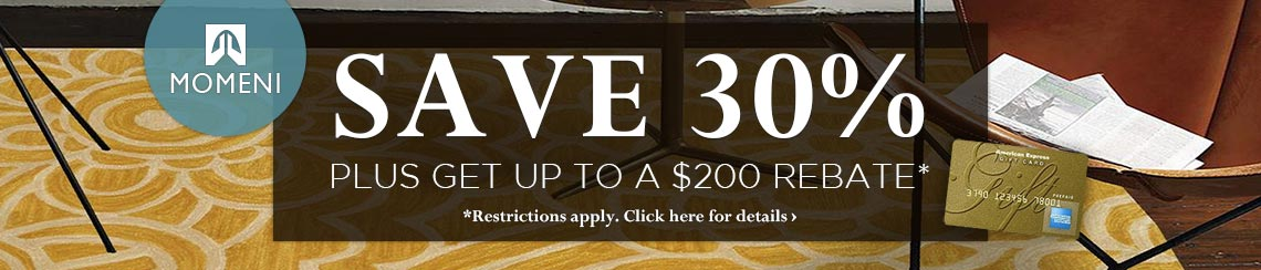 Momeni - Save 30% plus get up to $200 back.
