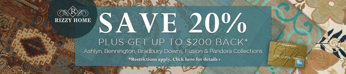 Rizzy Home - Save 20% plus get up to $200 bakc.