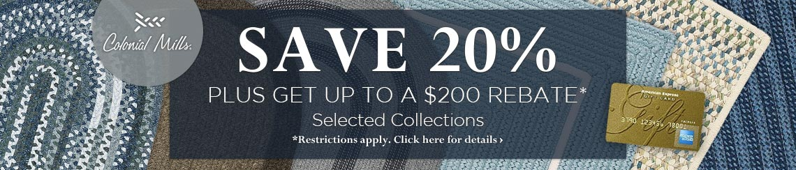 Colonial Mills - Save 20% plus get up to a $200 rebate on new collections.