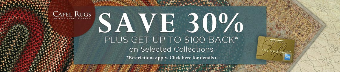 Capel Rugs - Save 30% plus get up to $100 back on selected collections.