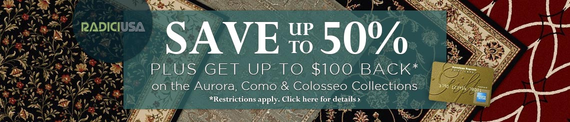 Radici USA - Save up to 50% plus get up to $100 back.