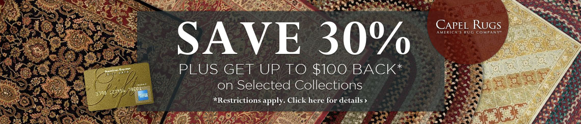 Capel Rugs - Save 30% plus get up to $100 back.