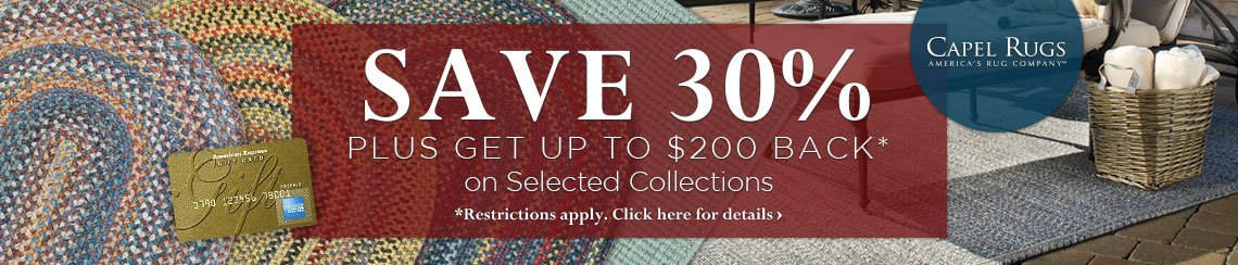 Capel Rugs - Save 30% plus get up to $200 back.