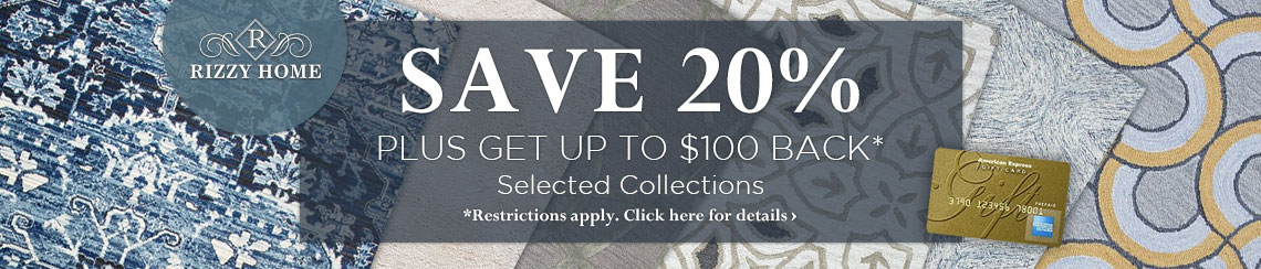 Rizzy Home - Save 20% plus get up to $100 back.