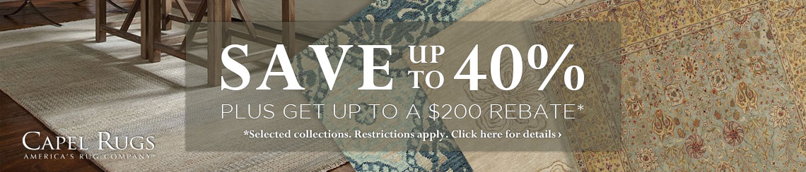 Capel Rugs - Save 40% plus get up to $200 back.