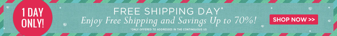 Free Shipping Day - Save Up To 70% + Free Shipping!