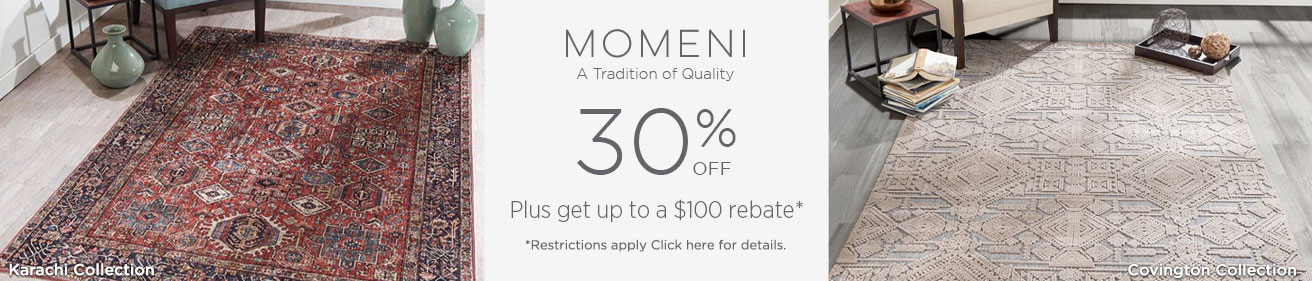 Momeni - Save up to 30% + get up to $100 back!