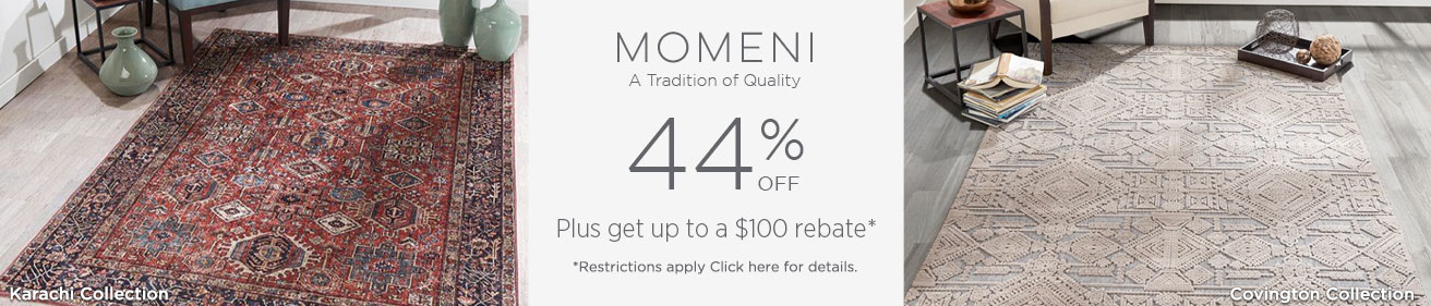 Momeni - Save up to 44% + get up to $100 back!