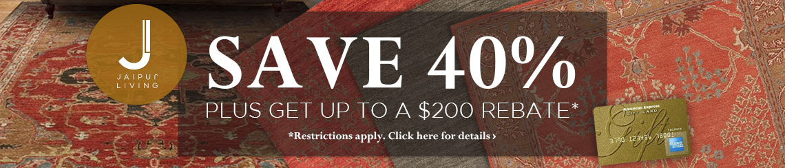 Jaipur Living - Save 40% plus get up to $200 back.