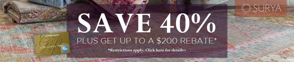 Surya - Save 40% plus get up to $200 back.